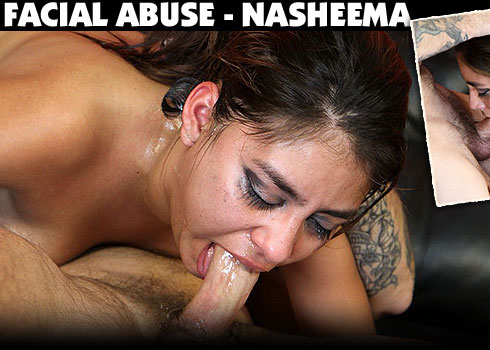 Nasheema Gets Face Fucked on Facial Abuse